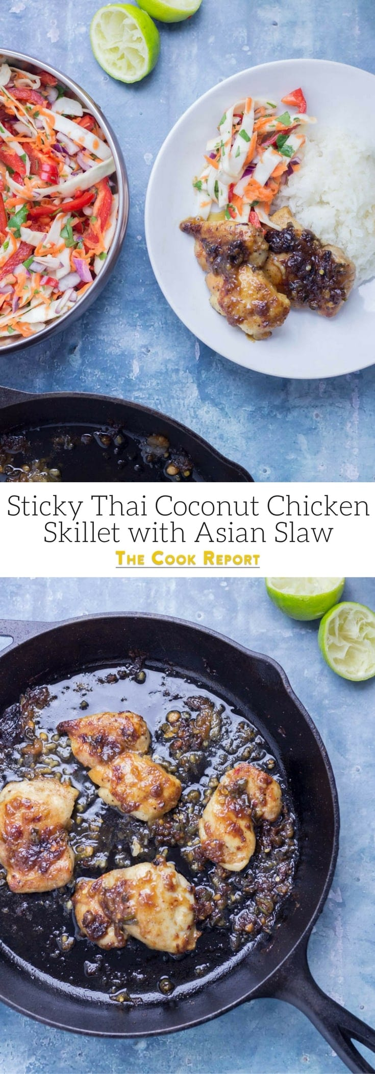 Thai Coconut Chicken Skillet with Asian Slaw. This Thai coconut chicken skillet is super sticky and full of flavour. Served with a refreshing Asian slaw it's the perfect weeknight dinner! #thaifood #recipe #skillet #chicken