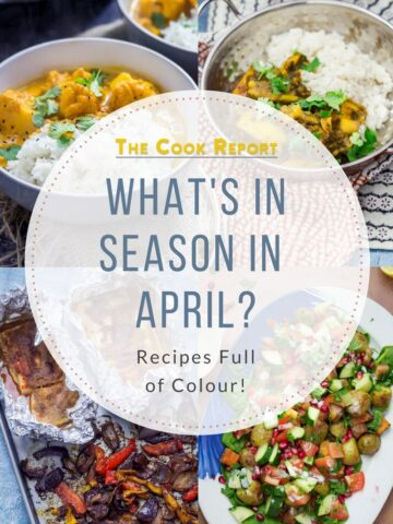 What's in Season in April? Graphic with photos of Cauliflower Curry, Saag Aloo, Fish Tacos and Potato Salad