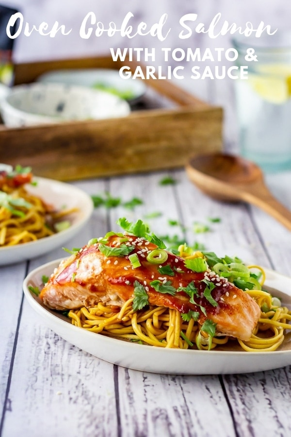 Serve this oven cooked salmon over a bed of noodles tossed with Lee Kum Kee Tomato and Garlic Sauce. Add a quick cucumber salad and have dinner ready in less than half an hour! #salmon #ovencookedsalmon #bakedsalmon #fish #fishrecipe #asianrecipe #thecookreport #quickrecipe #weeknightrecipe