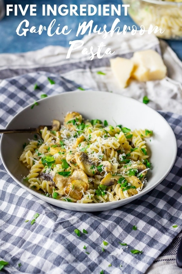 Pinterest image for five ingredients garlic mushroom pasta