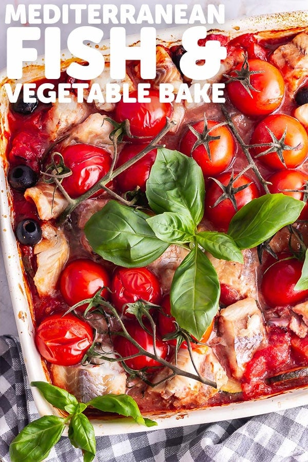 Pinterest image of fish and vegetable bake with text overlay
