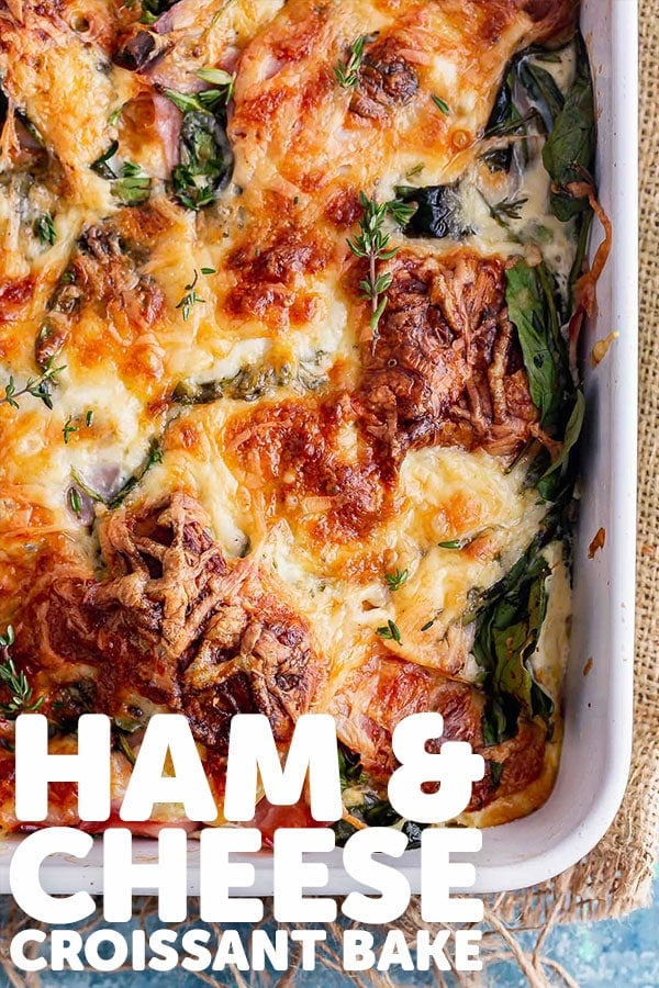 Pinterest image for ham and cheese croissant bake with text overlay