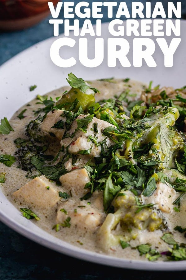 Pinterest image for Vegetarian Thai Green Curry with text overlay